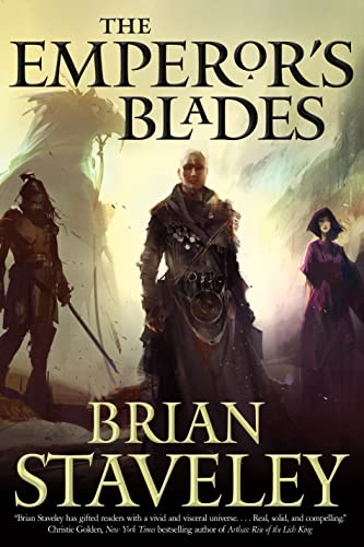 9780765336408: The Emperor's Blades (Chronicle of the Unhewn Throne)