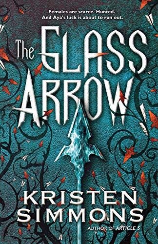 9780765336644: The Glass Arrow