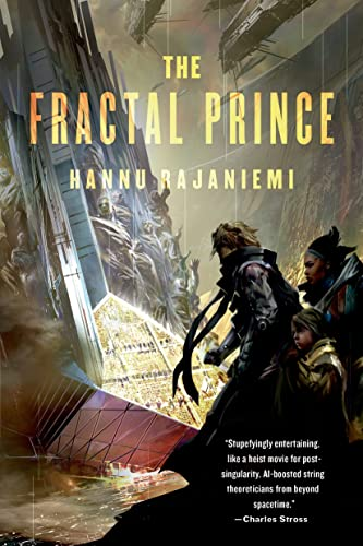 9780765336798: The Fractal Prince (Jean le Flambeur)