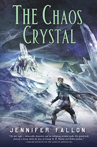 9780765336842: The Chaos Crystal (Tide Lords)