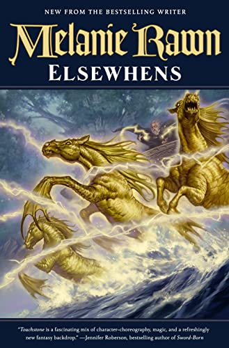 Elsewhens: Book Two of Glass Thorns (0765336855) by Melanie Rawn