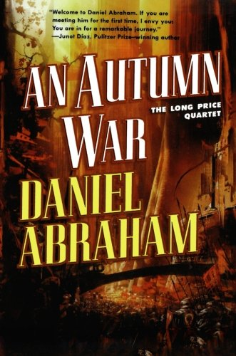 9780765337009: An Autumn War: The Long Price Quartet