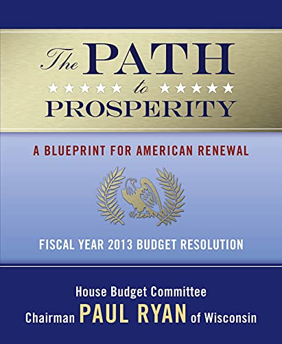 9780765337047: The Path to Prosperity: A Blueprint for American Renewal