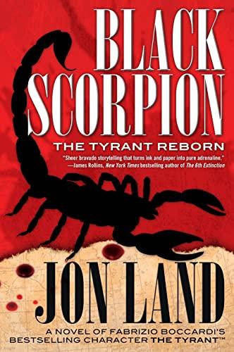 9780765337238: Black Scorpion: The Tyrant Reborn (Michael Tiranno The Tyrant)