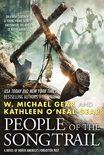 9780765337252: People of the Songtrail: A Novel of North America's Forgotten Past