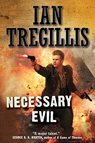 Necessary Evil (Milkweed): Ian Tregillis