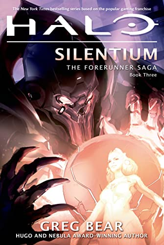 9780765337344: Halo: Silentium: Book Three of the Forerunner Saga