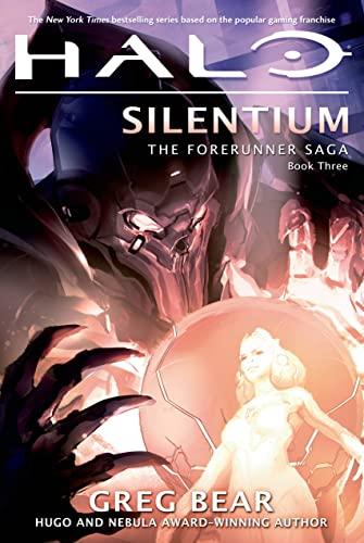 9780765337344: Halo: Silentium: The Forerunner Saga, Book Three (Halo: the Forerunner Saga)