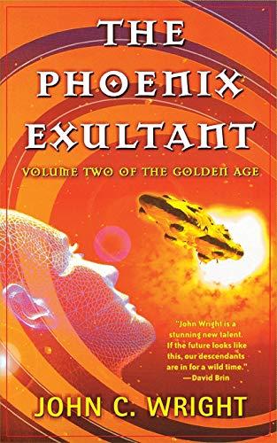 9780765337429: The Phoenix Exultant: The Golden Age, Volume 2