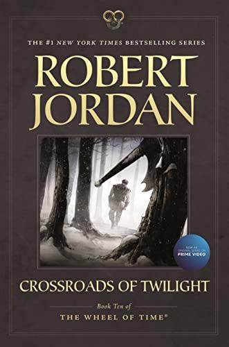 9780765337818: Crossroads of Twilight: Book Ten of 'The Wheel of Time'