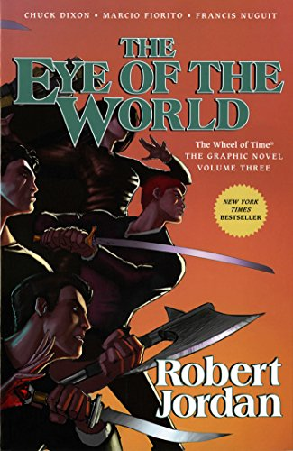 9780765337887: The Eye of the World: The Graphic Novel, Volume Three (Wheel of Time Other)