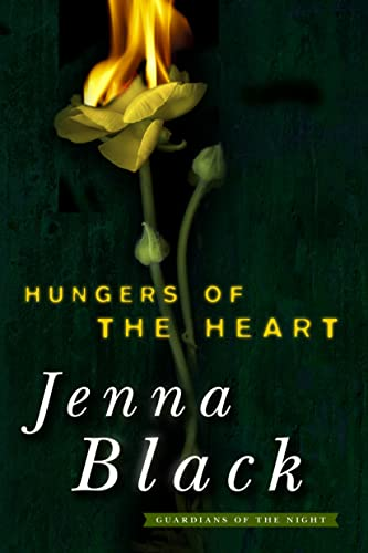 9780765338037: Hungers of the Heart: A Spellbinding Tale of the Guardians of the Night