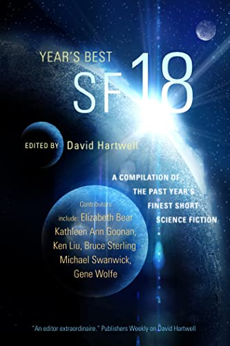THE YEAR'S BEST SF 18: Hartwell, David G., editor