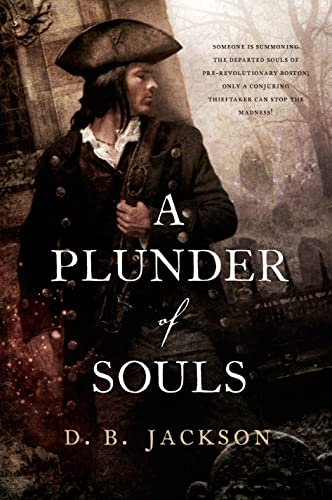 9780765338426: A Plunder of Souls (The Thieftaker Chronicles)