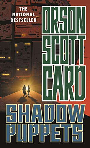 Shadow Puppets (Ender, Book 7): Orson Scott Card