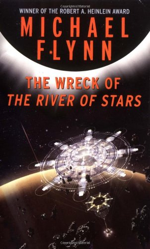 9780765340337: Wreck of the River of Stars