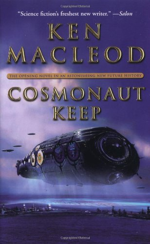 9780765340733: Cosmonaut Keep (Engines of Light)
