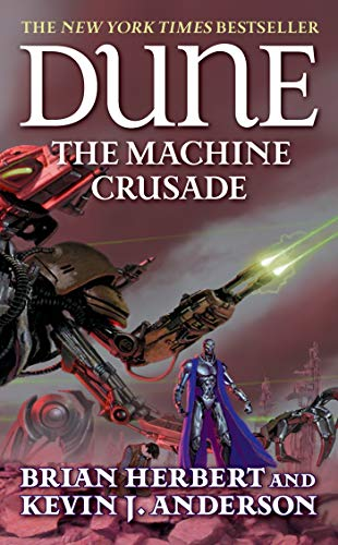 9780765340788: Dune. The Machine Crusade
