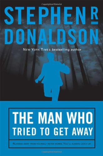 9780765341273: The Man Who Tried to Get Away