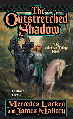 The Outstretched Shadow (The Obsidian Trilogy, Book: Mercedes Lackey, James