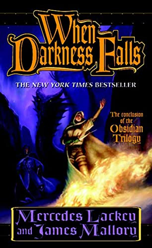 When Darkness Falls (The Obsidian Trilogy, Book: Mercedes Lackey, James