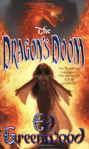 The Dragon's Doom (Band of Four) (076534145X) by Ed Greenwood