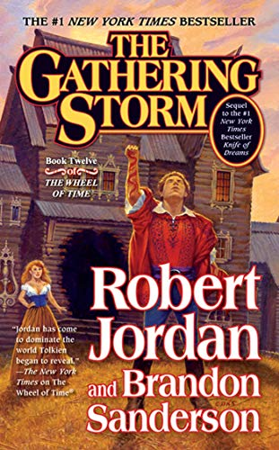 9780765341532: The Gathering Storm: Book Twelve of the Wheel of Time