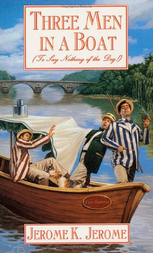9780765341617: Three Men in a Boat: To Say Nothing of the Dog (Tor Classics)
