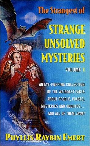 9780765341907: The Strangest of Strange Unsolved Mysteries, Volume 1 (Rga: Activity Books)