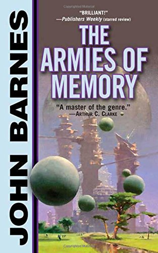 The Armies of Memory (Thousand Cultures): Barnes, John