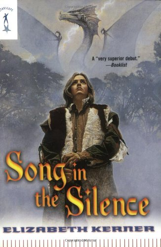 9780765342683: Song In The Silence: The Tale of Lanen Kaelar (Starscape)