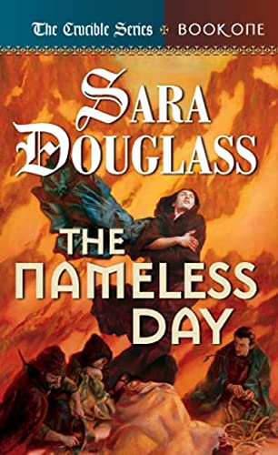 9780765342829: The Nameless Day: Book One of 'The Crucible'
