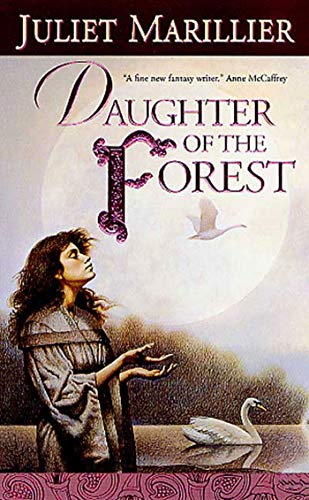 9780765343437: Daughter of the Forest (Sevenwaters Trilogy)