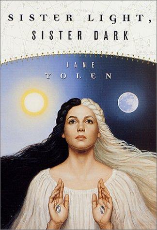 9780765343574: Sister Light, Sister Dark: Book One of the Great Alta Saga
