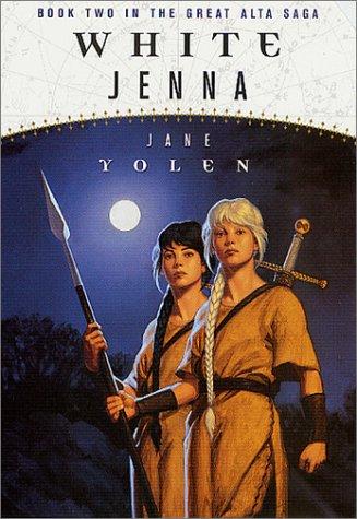 9780765343581: White Jenna: Book Two of the Great Alta Saga