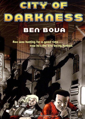 City of Darkness: Ben Bova