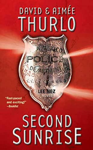 9780765343673: Second Sunrise: A Lee Nez Novel