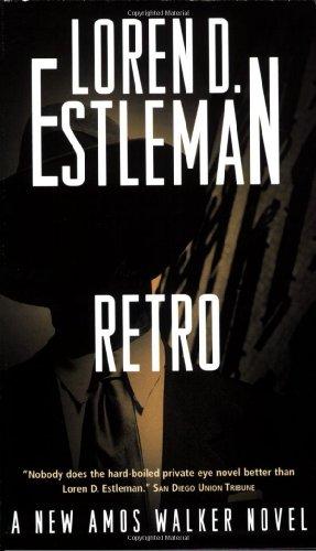9780765343734: Retro: An Amos Walker Novel (Amos Walker Mysteries)
