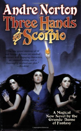 9780765343857: Three Hands for Scorpio