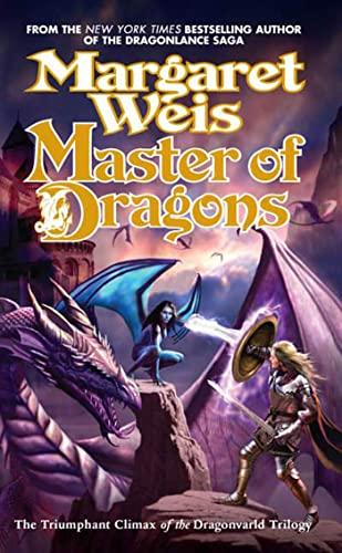 Master of Dragons (Dragonvarld Trilogy, Book 3) (9780765343925) by Weis, Margaret