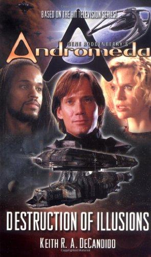 9780765344076: Gene Roddenberry's Andromeda: Destruction of Illusions