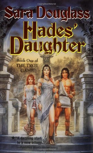 9780765344427: Hades' Daughter (The Troy Game #1)