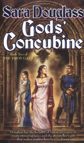 9780765344434: Gods' Concubine: Book Two of The Troy Game