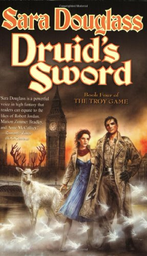 9780765344458: Druid's Sword: Book Four of The Troy Game