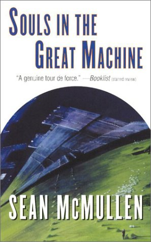 Souls in the Great Machine (0765344572) by Sean Mcmullen