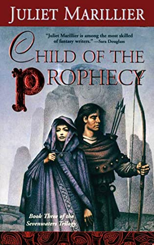 9780765345011: Child of the Prophecy (The Sevenwaters Trilogy, Book 3)