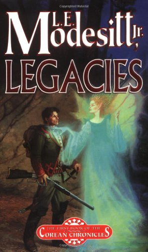 9780765345134: Legacies (Corean Chronicles, Book 1)