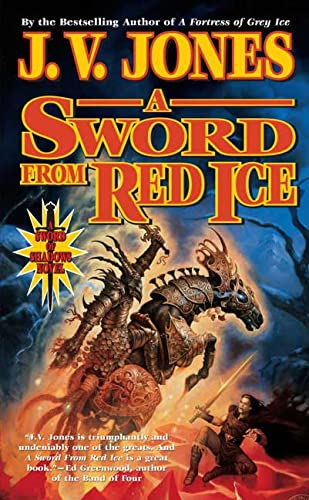 9780765345509: A Sword from Red Ice: Book Three of Sword of Shadows
