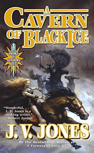 9780765345516: A Cavern of Black Ice: A Sword of Shadows Novel