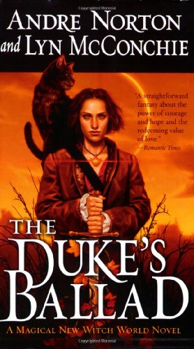 9780765345523: The Duke's Ballad (Witch World Novels (Paperback Tor))